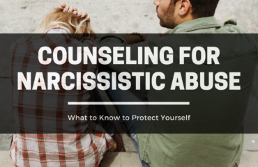 Counseling For Narcissistic Abuse